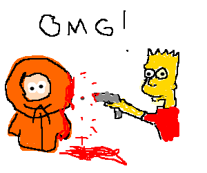 Oh my gawd, Bart Simpson killed Kenny!!!