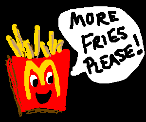 McDonald's fries asking for more fries.