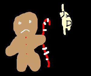 Gingerbread man is a grammar nazi.
