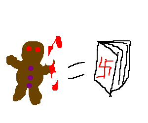 Gingerbreadman   candy cane = dictionary   Nazi