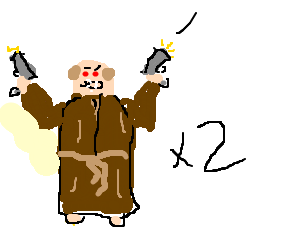 Two evil friars with guns.