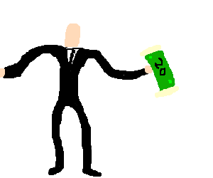 Slenderman wants $20