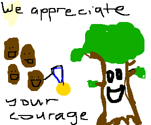 Joyous potatos award medal to courageous tree