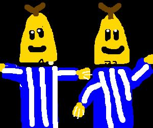Bananas in pijamas.