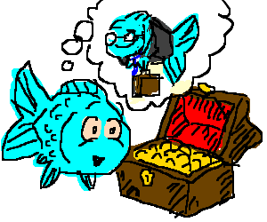 Fish finds treasure, wants to be a Business-fish