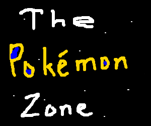 A dimension not of sight or sound but of Pokemon