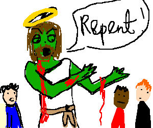 Zombie Jesus moaning for Sins