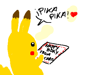 Pikachu receives a birthday card from caro