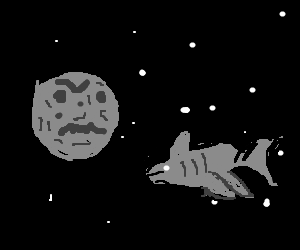 Moon mad at a space Shark