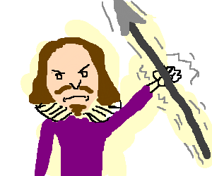 Shakespeare holding and shaking a spear