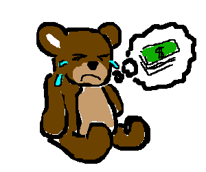 No money - no honey for Teddy. Teddy cries.