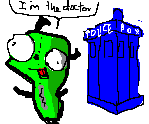 Doctor Who and Invader Zim crossover.