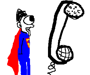 Superman  sees a giant telephone