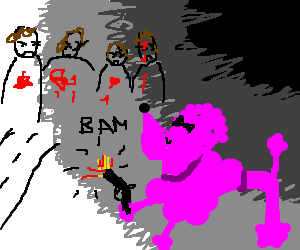 Highwaymen getting killed by a pink poodle