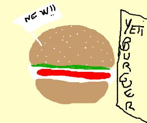 Introducing new Yeti burger.