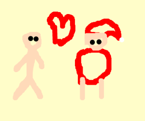"""I was made for loving you, Santa."""