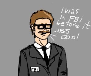 80s Hipster FBI agent.