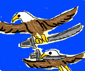 Eagles with weapons!