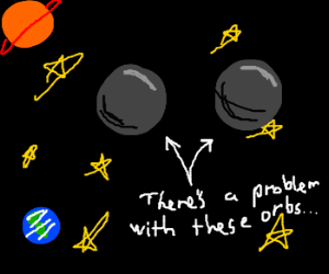 There's a problem with two orbs in space