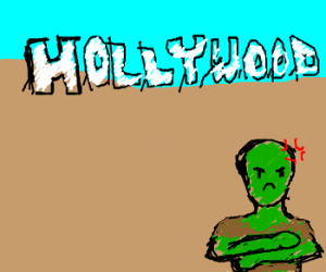 Zombie HATES Hollywood