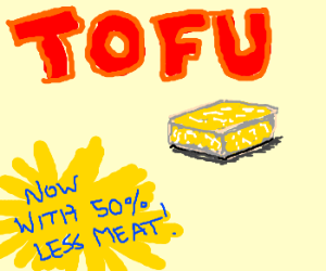 Tofu doesnt fit description in ad