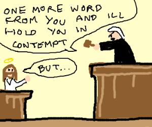 Judge makes Jesus unable to respond