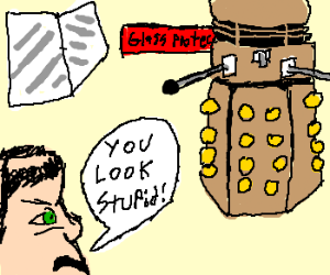 Guy taunts dalek outside glassProtection