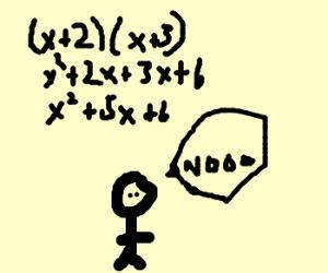 Man terrified by algebra