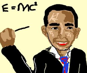 Barack Obama can teach science!