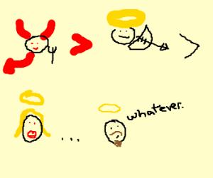 "devil>cupid>female angel. man angel""idc"""