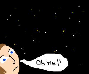 Man Realizes Insignificance In Universe
