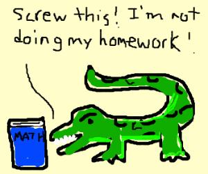 Alligator resents homework assignment