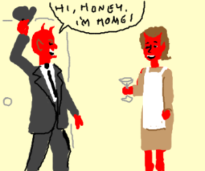 Satan comes home to BttyCrockerSatanWife