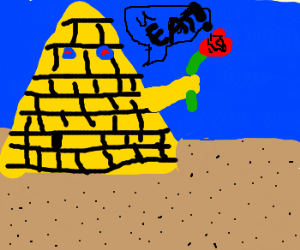 Pyramid demands you eat it's roses.