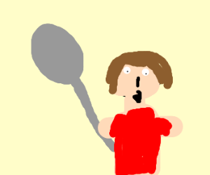 My spoon is too big!