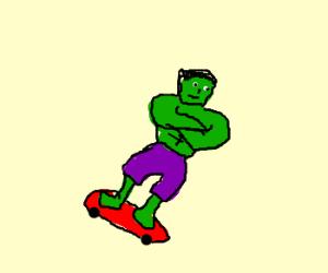 Hulk rides blueskateboard cross-armed