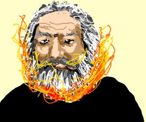 Karl Marx beard is on fire.