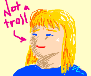 A blonde girl that is nota troll