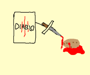 Potato dies from Diablo 3