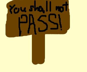 Gandalf's Road Sign