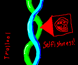 Source of selfishness discovered in DNA!