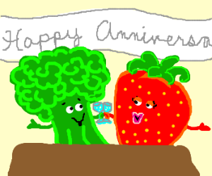 Broccoli and strawberry anniversary