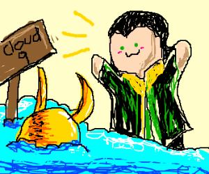 Loki found his helmet on Cloud 9