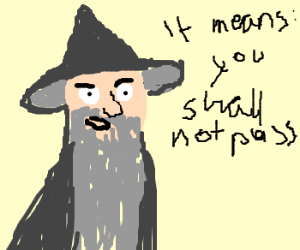 Gandalf teaches Remedial English.