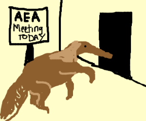 Anteater goes to AEA meeting.