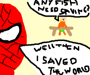 Spiderman? What about Aquaman? :(