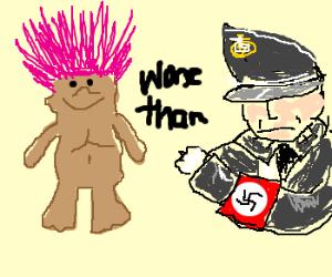 Trolls are worse than nazis