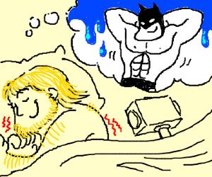 Thor has a wet dream about Batman