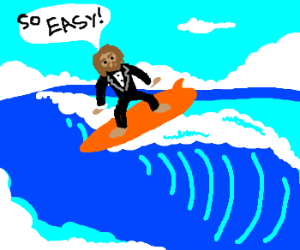 The Geico Cave-Man Surfing in a Tuxedo.