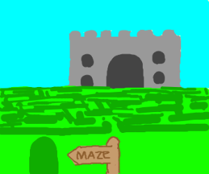 The castle is at the end of the maze
